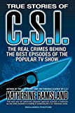 Ramsland, Katherine: True Stories of CSI