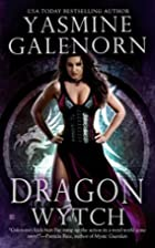 Dragon Wytch (Sisters of the Moon, Book 4)…