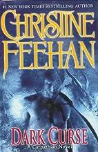 Dark curse : a Carpathian novel by Christine…