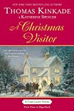 Kinkade, Thomas: A Christmas Visitor: A Cape Light Novel (Cape Light Novels)