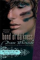 Bond of Darkness: A Novel of Texas Vampires…