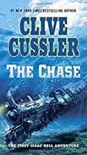 The Chase (An Isaac Bell Adventure) by Clive…