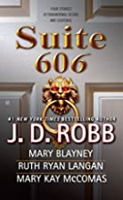 Suite 606 by J. D. Robb
