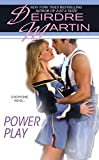 Martin, Deirdre: Power Play (Berkley Sensation)