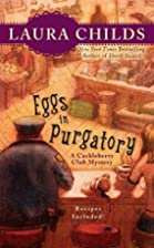 Eggs in Purgatory by Laura Childs