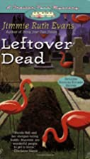 Leftover Dead by Jimmie Ruth Evans