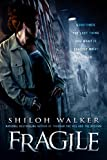 Walker, Shiloh: Fragile