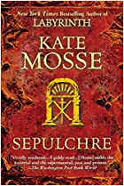 Sepulchre. by Kate. Mosse