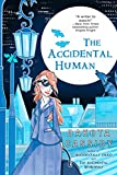 Cassidy, Dakota: The Accidental Human (The Accidental Series, Book 3)