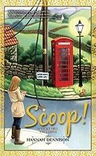 Scoop! by Hannah Dennison