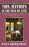 Brightwell, Emily: Mrs. Jeffries In The Nick Of Time (A Victorian Mystery)