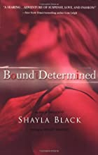 Bound and Determined by Shelley Bradley