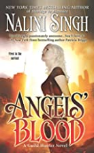 Angels' Blood (Guild Hunter, Book 1) by…