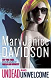Davidson, MaryJanice: Undead and Unwelcome (Queen Betsy, Book 8)
