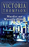 Thompson, Victoria: Murder on Waverly Place (Gaslight Mystery)