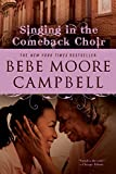 Campbell, Bebe Moore: Singing in the Comeback Choir