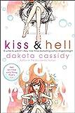 Cassidy, Dakota: Kiss & Hell