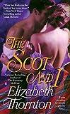 Thornton, Elizabeth: The Scot and I