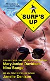 Davidson, MaryJanice / Bangs, Nina / Denison, Janelle: Surf's Up