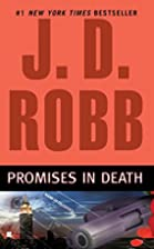 Promises in Death (In Death, No. 28) by J.D.…