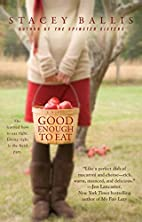 Good Enough to Eat by Stacey Ballis
