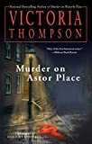 Thompson, Victoria: Murder on Astor Place (Gaslight Mysteries)