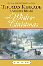 A Wish for Christmas by Thomas Kinkade