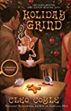 Coyle, Cleo: Holiday Grind (Coffeehouse Mystery)