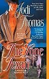 Jodi Thomas: The Lone Texan