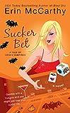 McCarthy, Erin: Sucker Bet (Vegas Vampires)