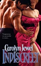 Indiscreet by Carolyn Jewel
