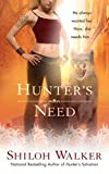 Walker, Shiloh: Hunter's Need (The Hunters)