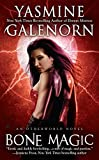 Galenorn, Yasmine: Bone Magic (Sisters of the Moon, Book 7)