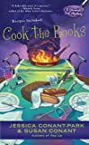 Conant-Park, Jessica: Cook the Books (Gourmet Girl Mysteries)