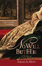 No Will But His by Sarah A. Hoyt