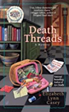 Death Threads by Laura Bradford