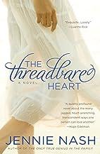The Threadbare Heart by Jennie Nash