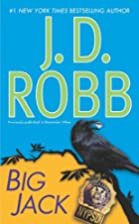 Big Jack by J.D. Robb