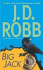 Big Jack by J. D. Robb