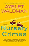 Waldman, Ayelet: Nursery Crimes (Mommy-Track Mystery)