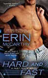 McCarthy, Erin: Hard and Fast (Fast Track)