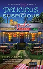 Delicious and Suspicious by Riley Adams