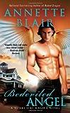 Blair, Annette: Bedeviled Angel (A Works Like Magick Novel)