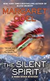 Coel, Margaret: The Silent Spirit (A Wind River Reservation Myste)