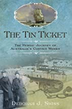 The Tin Ticket: The Heroic Journey of…