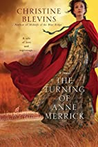 The Turning of Anne Merrick by Christine…