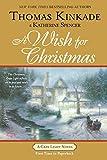 Kinkade, Thomas: A Wish for Christmas (Cape Light)