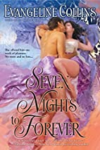 Seven Nights to Forever by Evangeline…