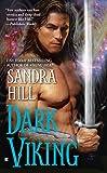 Hill, Sandra: Dark Viking (Berkley Sensation)