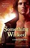 Rowen, Michelle: Something Wicked (A Living in Eden Novel)